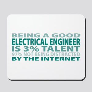 Good Electrical Engineer Mousepad