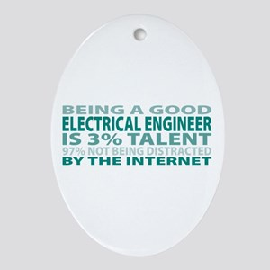 Good Electrical Engineer Oval Ornament