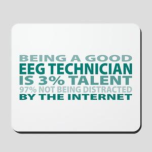 Good EEG Technician Mousepad