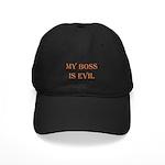 My Boss is Evil Black Cap