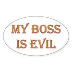 My Boss is Evil Oval Sticker (50 pk)