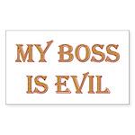 My Boss is Evil Rectangle Sticker