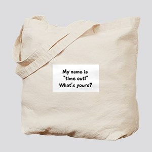 Time Out! Tote Bag