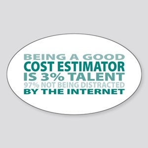 Good Cost Estimator Oval Sticker
