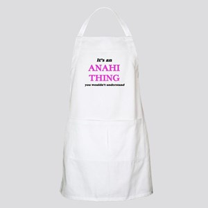 It's an Anahi thing, you wouldn&#3 Light Apron