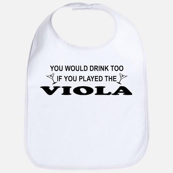 You'd Drink Too Viola Bib