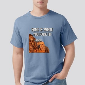 Home Is Where You Park It - Travel T-Shirt
