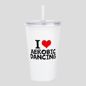 I Love Aerobic Dancing Acrylic Double-wall Tumbler