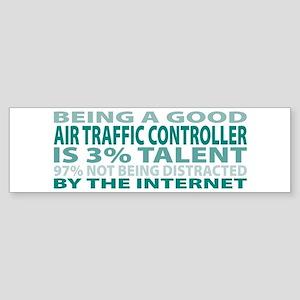 Good Air Traffic Controller Bumper Sticker