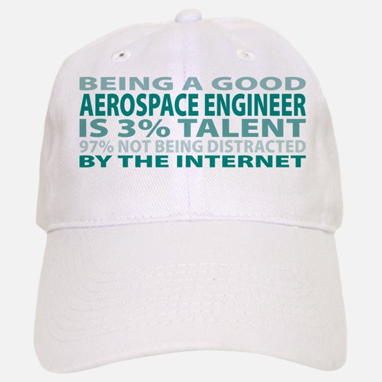 Good Aerospace Engineer Baseball Baseball Cap