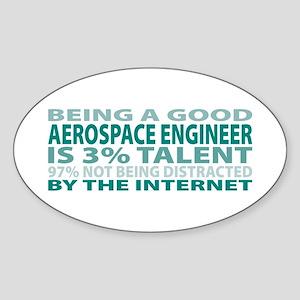 Good Aerospace Engineer Oval Sticker