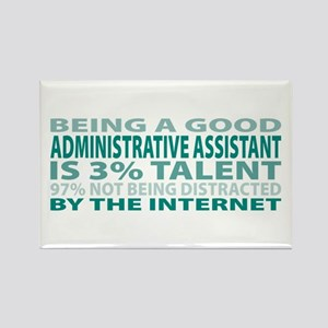 Good Administrative Assistant Rectangle Magnet
