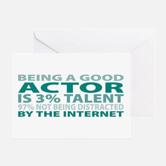Good Actor Greeting Card