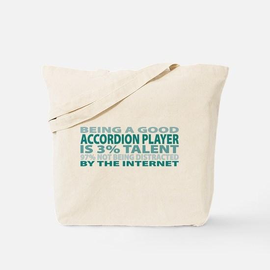Good Accordion Player Tote Bag