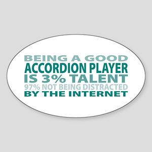 Good Accordion Player Oval Sticker