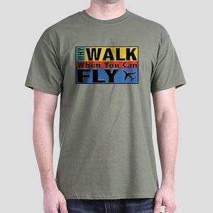 Why Walk Fly Dark T-Shirt
