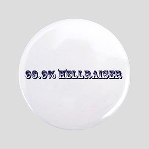 """99.9% Hellraiser 3.5"""" Button"""