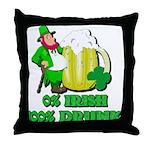 0% Irish 100% Drunk Throw Pillow
