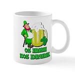 0% Irish 100% Drunk Mug
