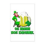 0% Irish 100% Drunk Mini Poster Print