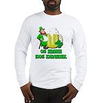 0% Irish 100% Drunk Long Sleeve T-Shirt
