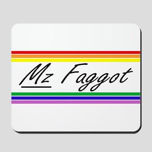 Mz Faggot Mousepad
