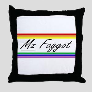 Mz Faggot Throw Pillow
