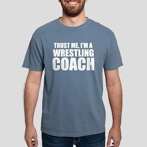 Trust Me, I'm A Wrestling Coach T-Shirt