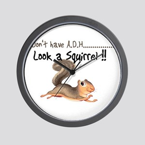 I dont Have Adhd, look a squi Wall Clock