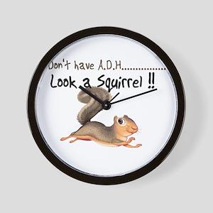 I dont Have Adhd, look a squi Wall Clock