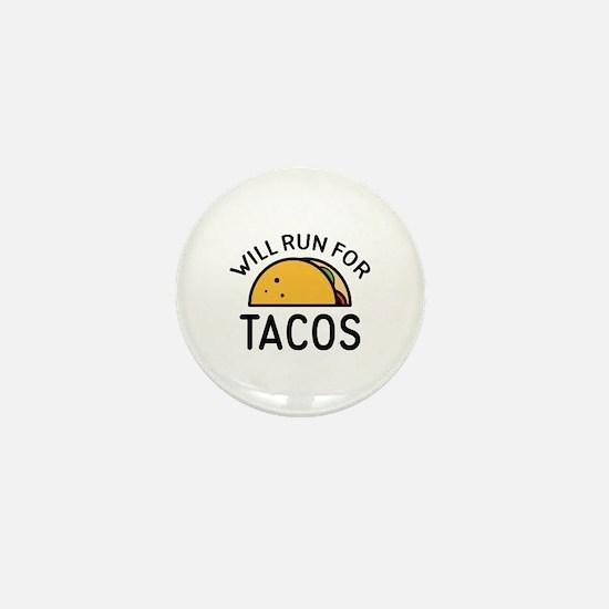 Will Run For Tacos Mini Button