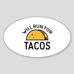 Will Run For Tacos Sticker (Oval)
