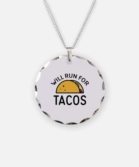 Will Run For Tacos Necklace Circle Charm