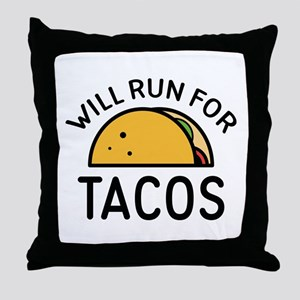 Will Run For Tacos Throw Pillow