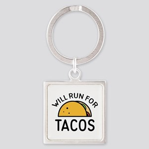 Will Run For Tacos Square Keychain