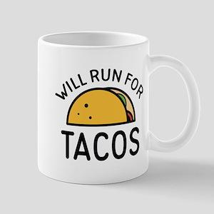 Will Run For Tacos Mug