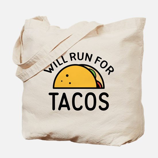 Will Run For Tacos Tote Bag