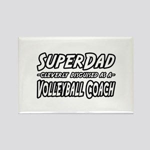 """""""SuperDad...Volleyball Coach"""" Rectangle Magnet"""