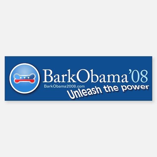 Bark Obama Unleash the power Bumper Bumper Bumper Sticker