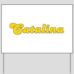 Retro Catalina (Gold) Yard Sign