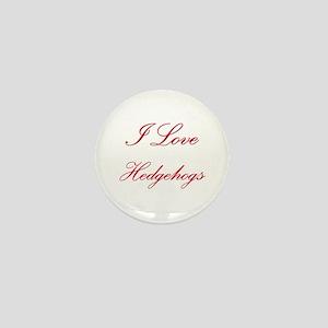 I Love Hedgehogs Mini Button