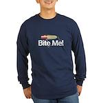 Fishing - Bite Me! Long Sleeve Dark T-Shirt