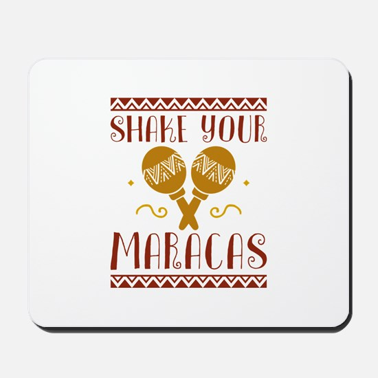 Shake Your Maracas Mousepad