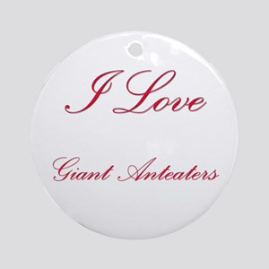 I Love Giant Anteaters Ornament (Round)