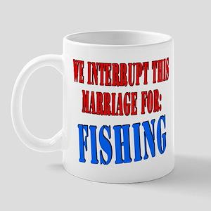 We interrupt this marriage fishing Mug