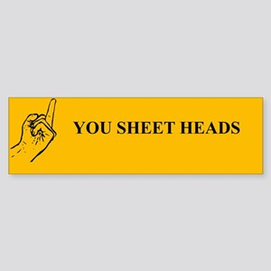 Sheet Heads Bumper Sticker Bumper Sticker