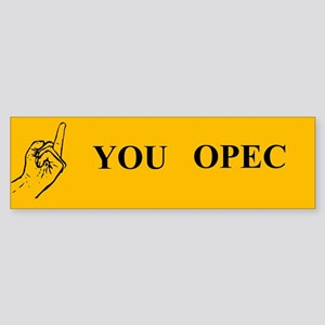 OPEC Bumper Sticker Bumper Sticker
