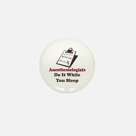 Funny Anesthesiologist Mini Button