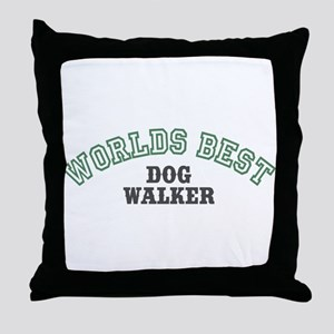Worlds Best Dog Walker Throw Pillow