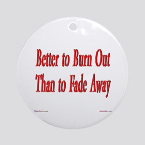 Burn Out Ornament (Round)
